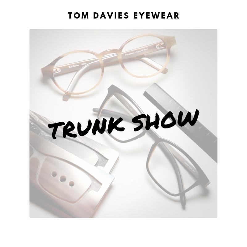 Tom Davies Trunk Show at Eye Elegance Houston